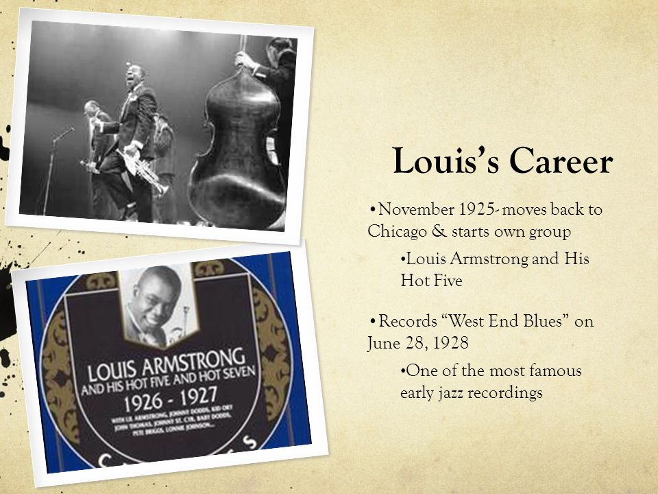 Louis's Career November moves back to Chicago & starts own group
