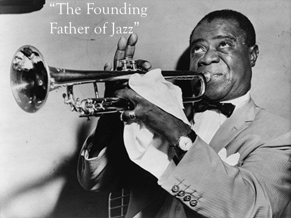 The Founding Father of Jazz