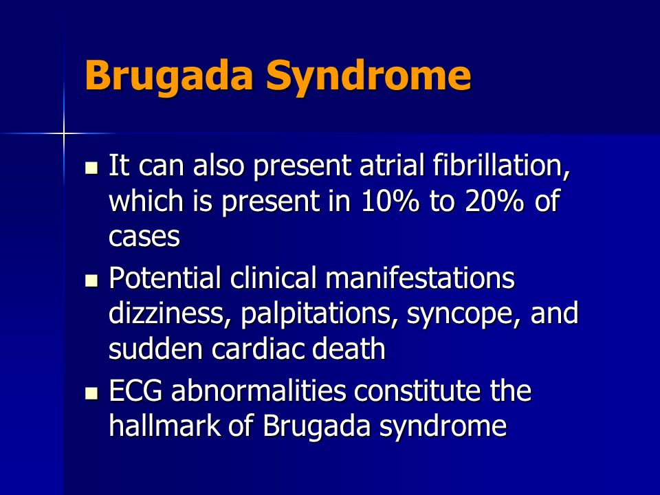 brugada syndrome sudden cardiac death Diagnosis of brugada syndrome requires the presence of a type 1 brugada ecg   syncope, family history of sudden cardiac death before age of 45 (with.