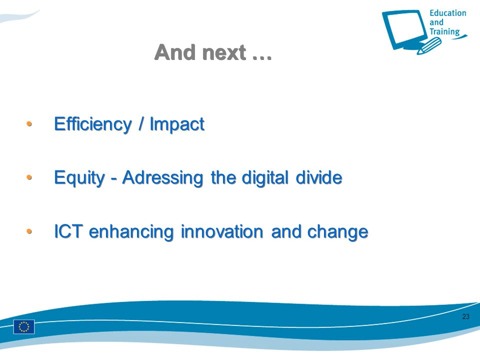 And next … Efficiency / Impact Equity - Adressing the digital divide