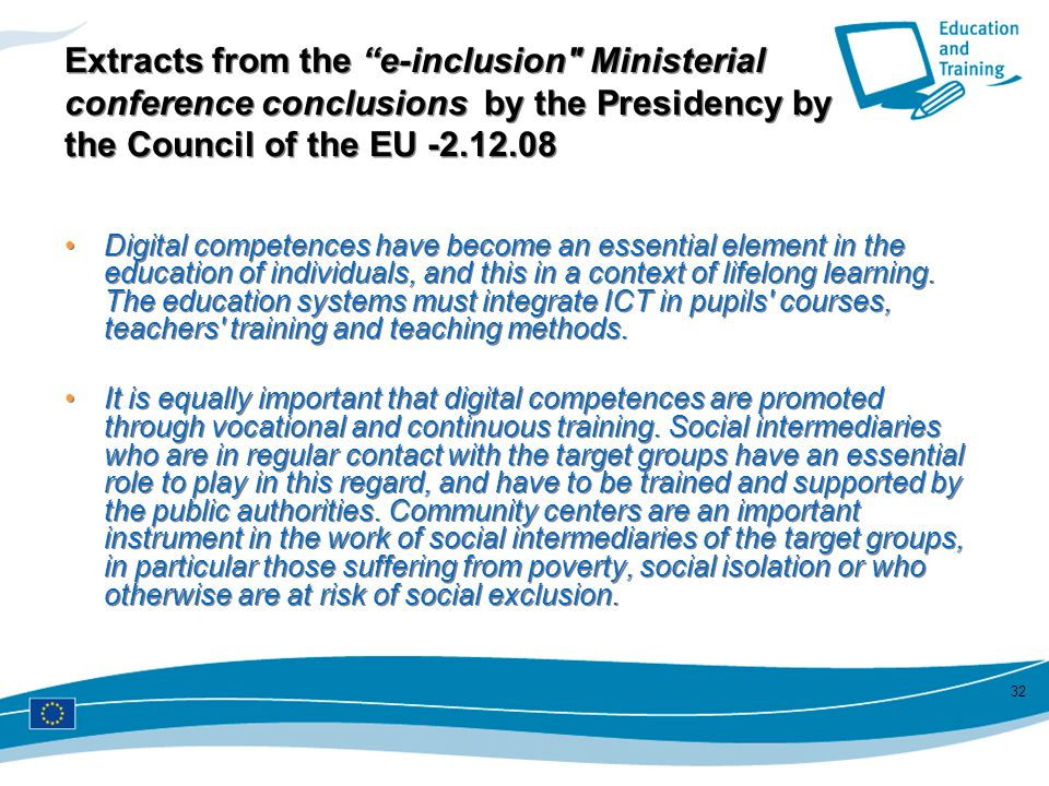 Extracts from the e-inclusion Ministerial conference conclusions by the Presidency by the Council of the EU -2.12.08