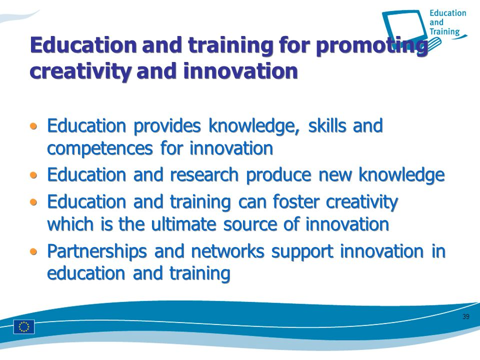 Education and training for promoting creativity and innovation