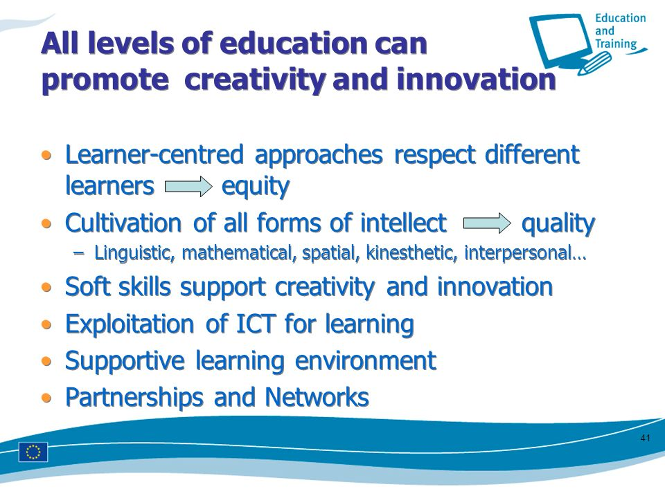 All levels of education can promote creativity and innovation