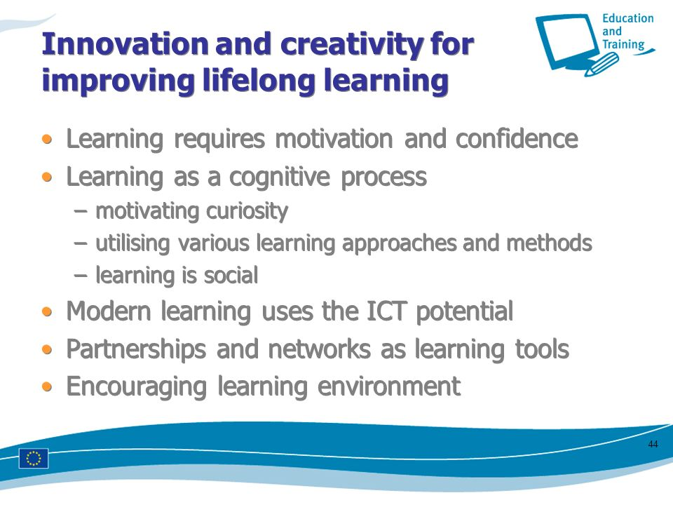 Innovation and creativity for improving lifelong learning
