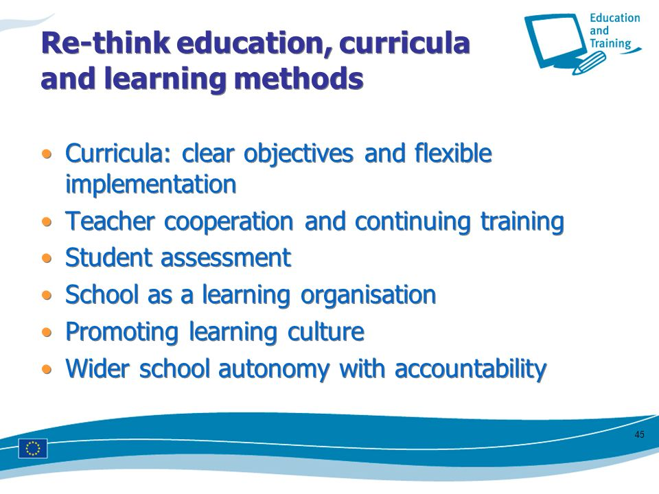 Re-think education, curricula and learning methods