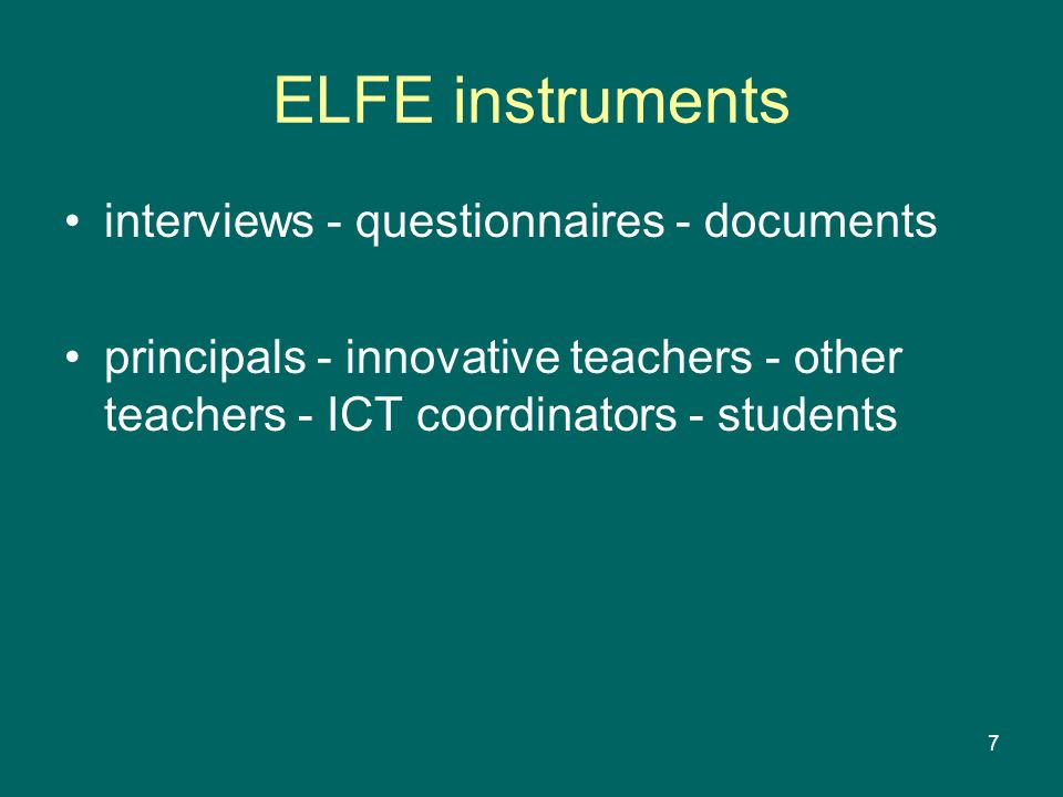 ELFE instruments interviews - questionnaires - documents