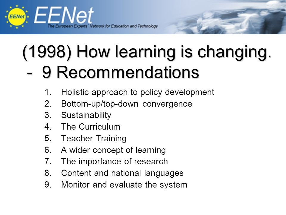 (1998) How learning is changing. - 9 Recommendations