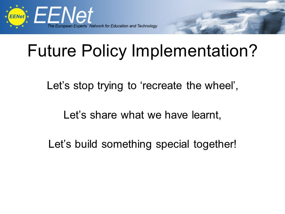 Future Policy Implementation