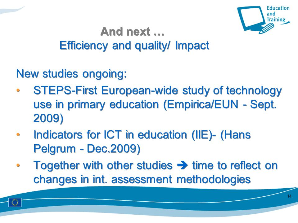 And next … Efficiency and quality/ Impact