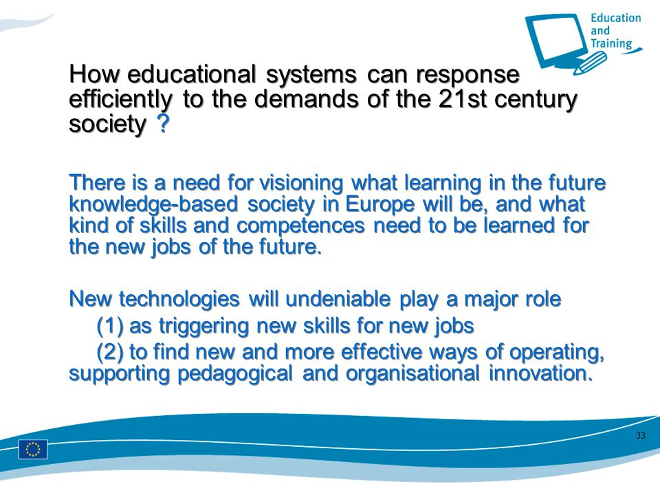 How educational systems can response efficiently to the demands of the 21st century society
