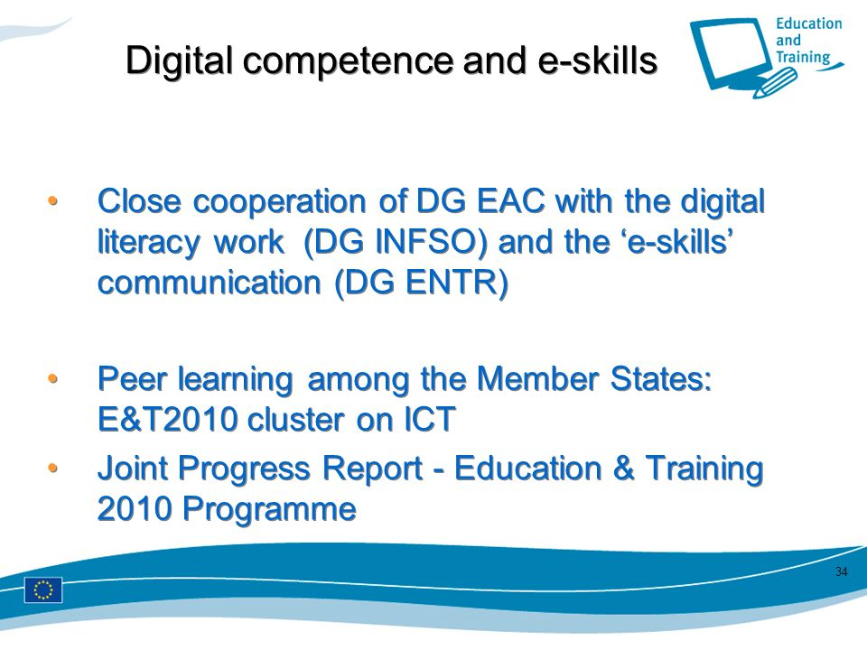 Digital competence and e-skills