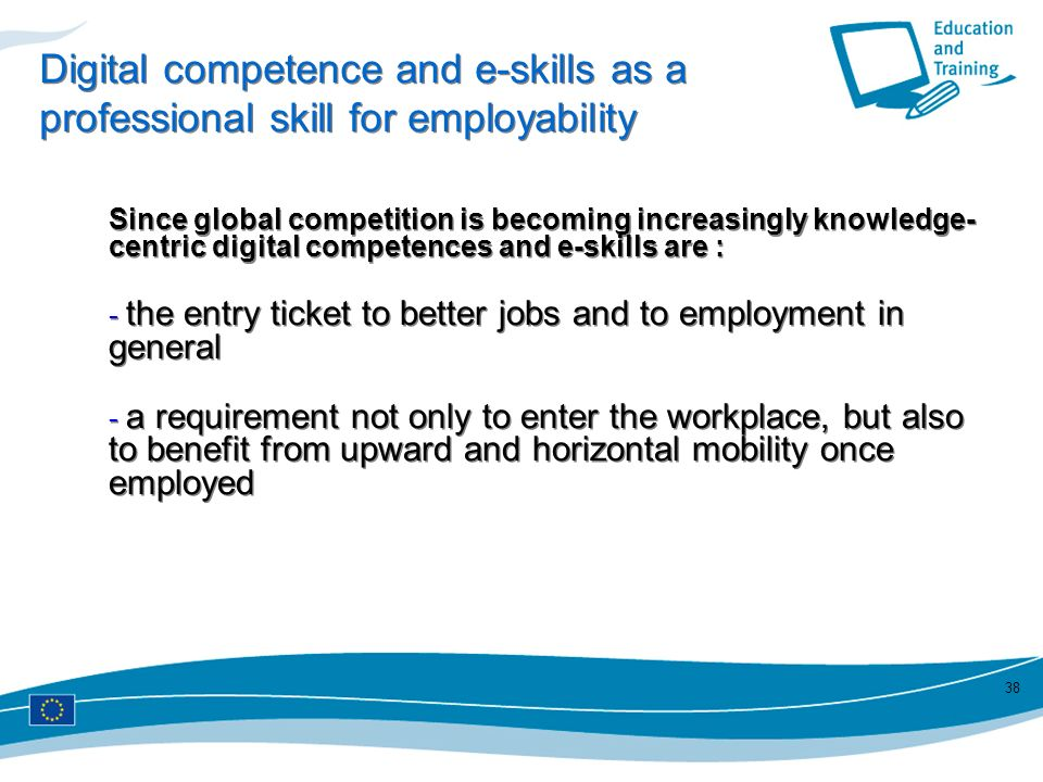 Digital competence and e-skills as a professional skill for employability
