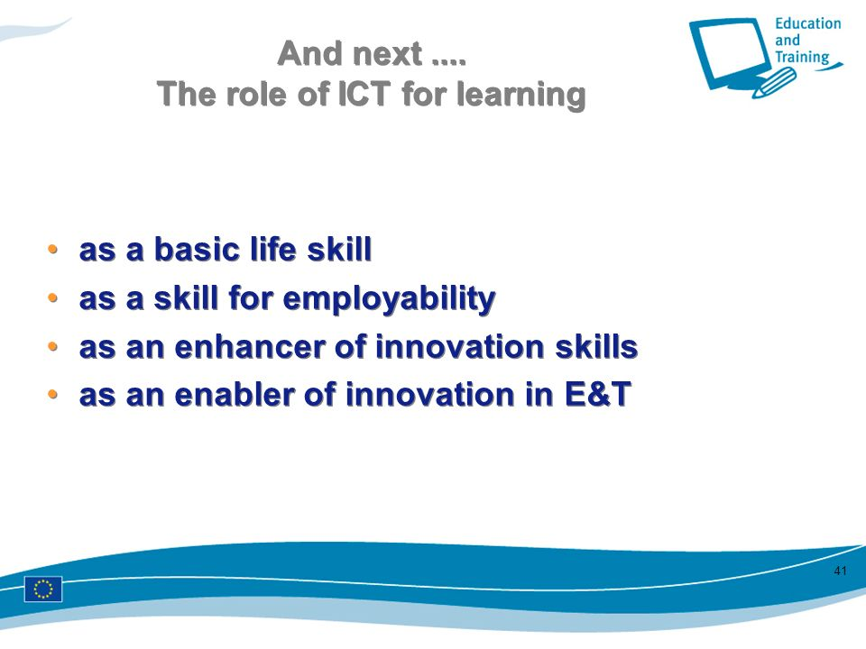 And next .... The role of ICT for learning