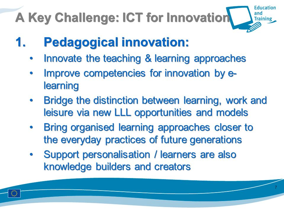 A Key Challenge: ICT for Innovation