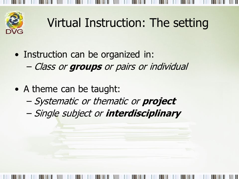 Virtual Instruction: The setting