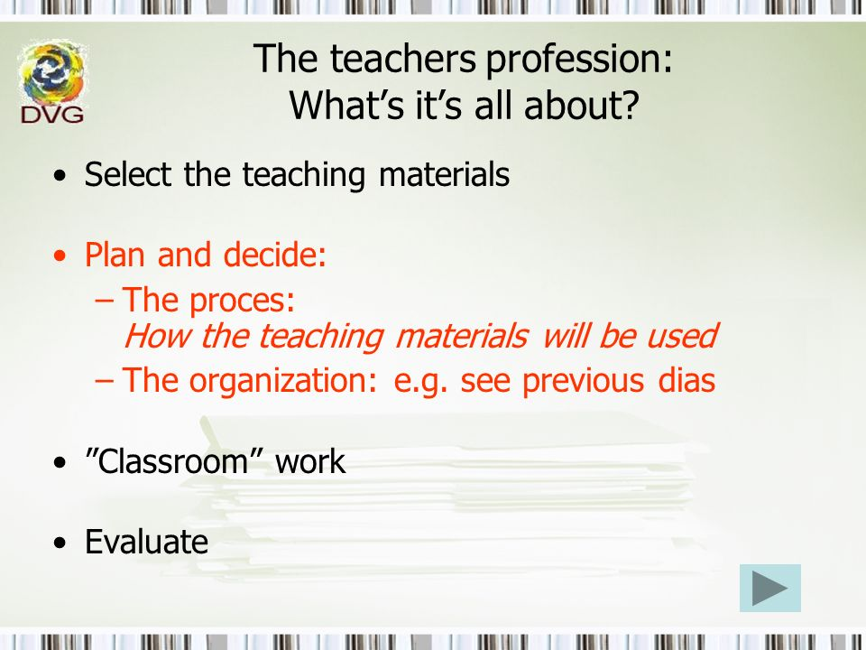 The teachers profession: What's it's all about