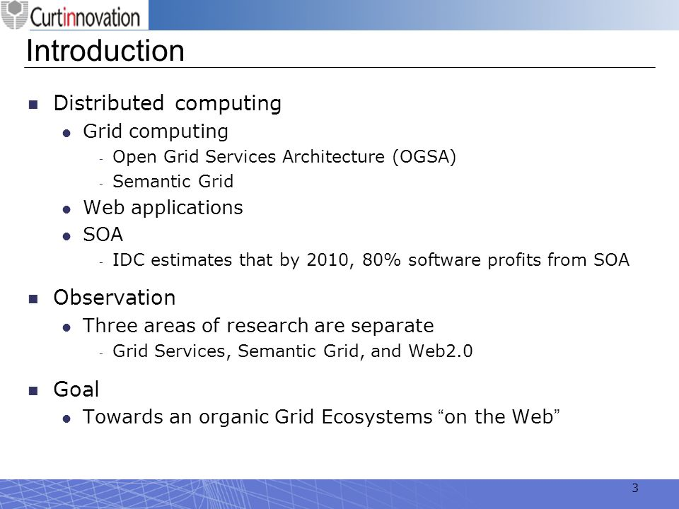 Introduction Distributed computing Observation Goal Grid computing
