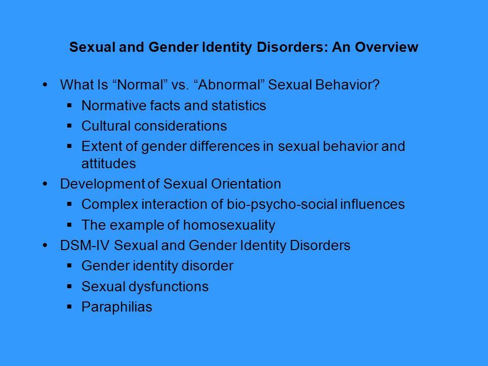 an overview of gender identity disorder Gender dysphoria, gender identity disorder or transsexualism is a psychological condition that requires care and multiple health professionals endocrinologists, surgeons and psychiatrists are just some of the professionals needed to address these situations.