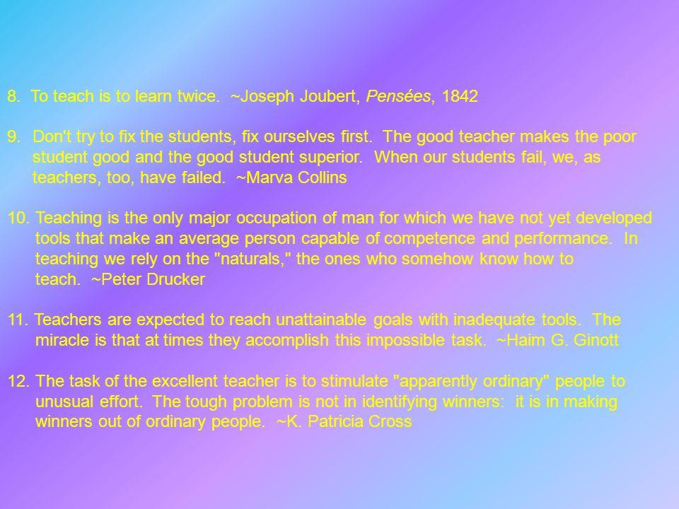Anila Kanwal – To teach is to learn twice. Joseph Joubert