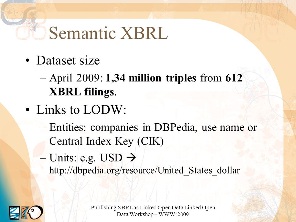 Semantic XBRL Dataset size Links to LODW: