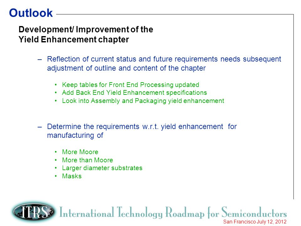 Outlook Development/ Improvement of the Yield Enhancement chapter