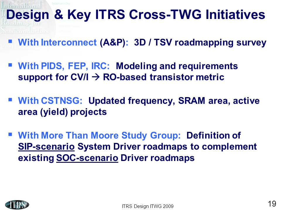 Design & Key ITRS Cross-TWG Initiatives