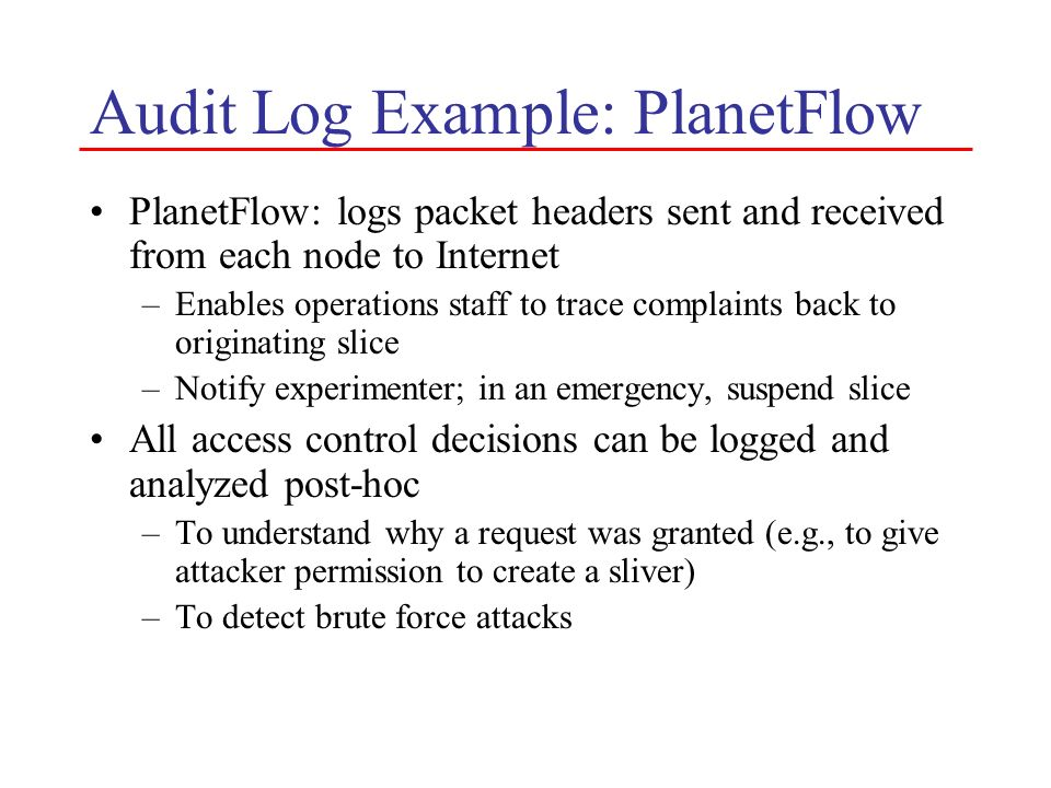 Audit Log Example: PlanetFlow