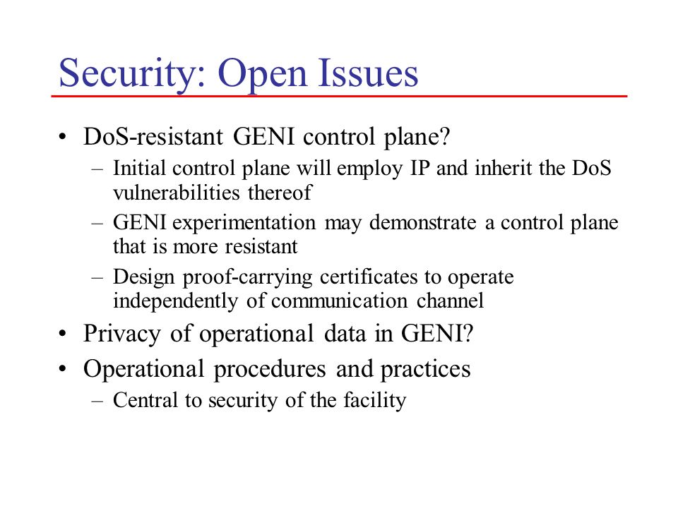 Security: Open Issues DoS-resistant GENI control plane