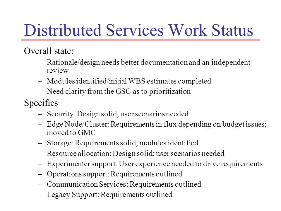 Distributed Services Work Status