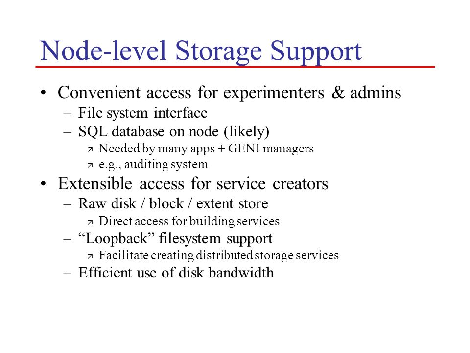 Node-level Storage Support