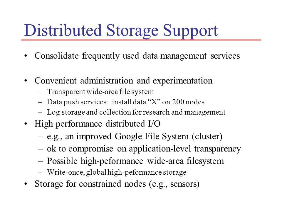 Distributed Storage Support