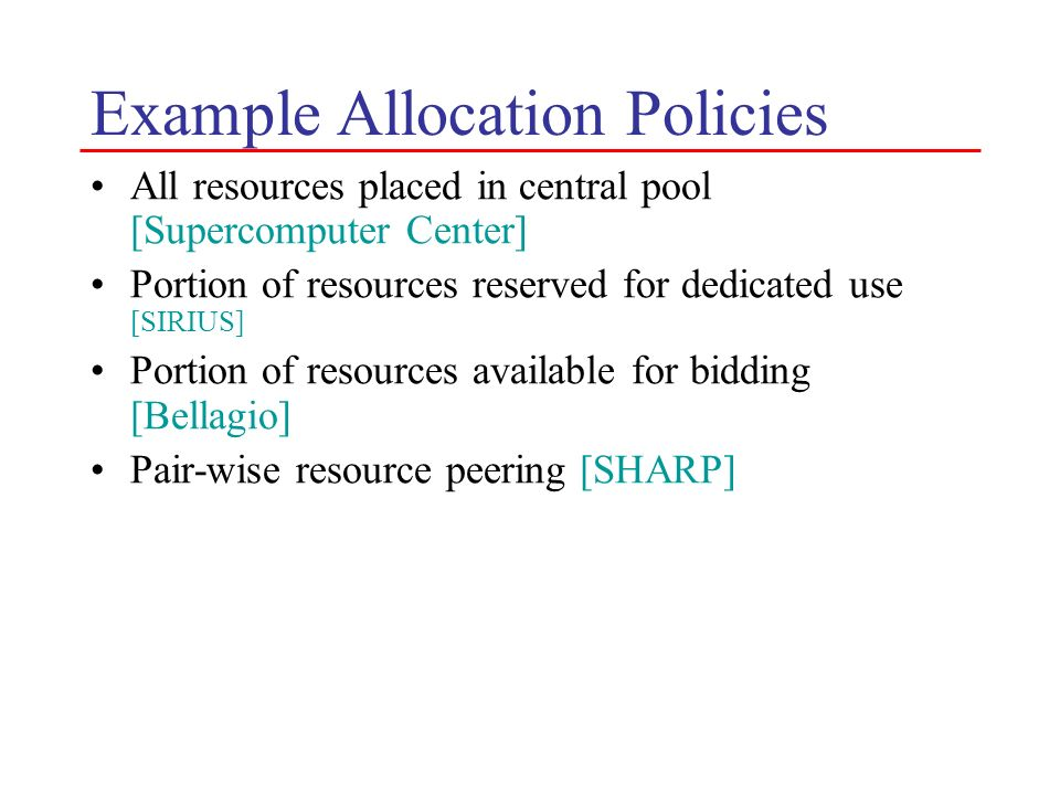 Example Allocation Policies