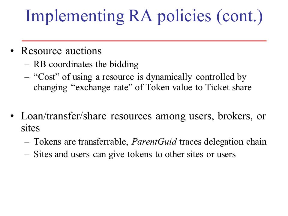 Implementing RA policies (cont.)