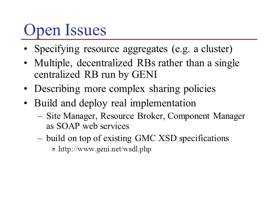 Open Issues Specifying resource aggregates (e.g. a cluster)