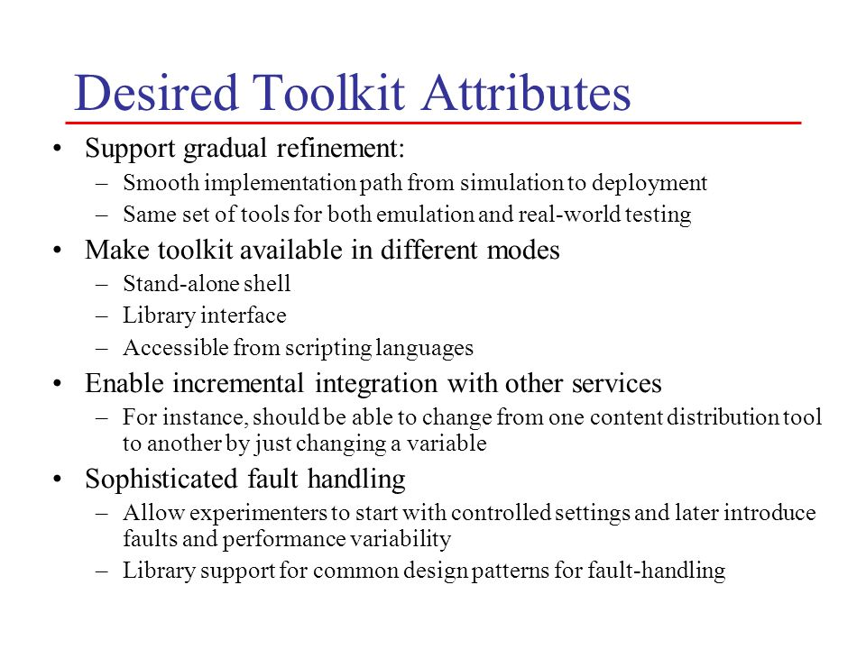 Desired Toolkit Attributes