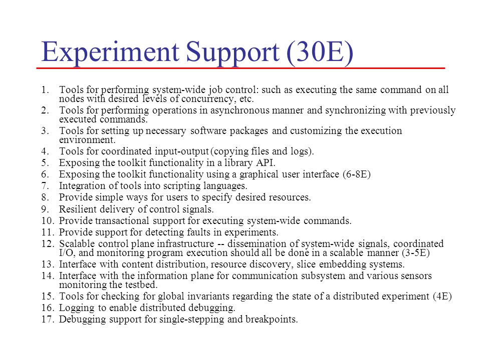 Experiment Support (30E)