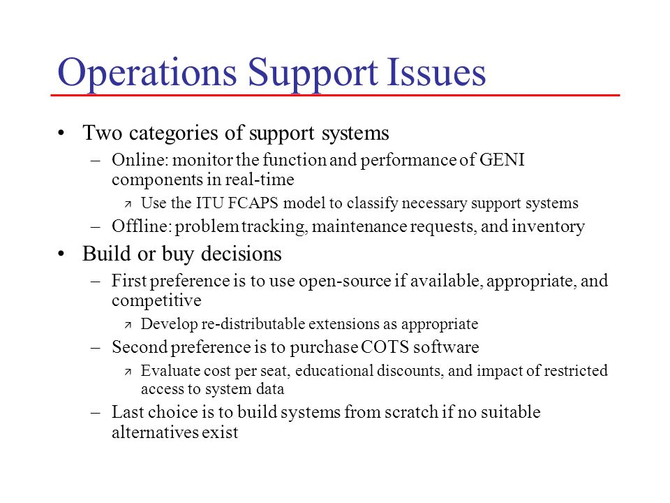 Operations Support Issues