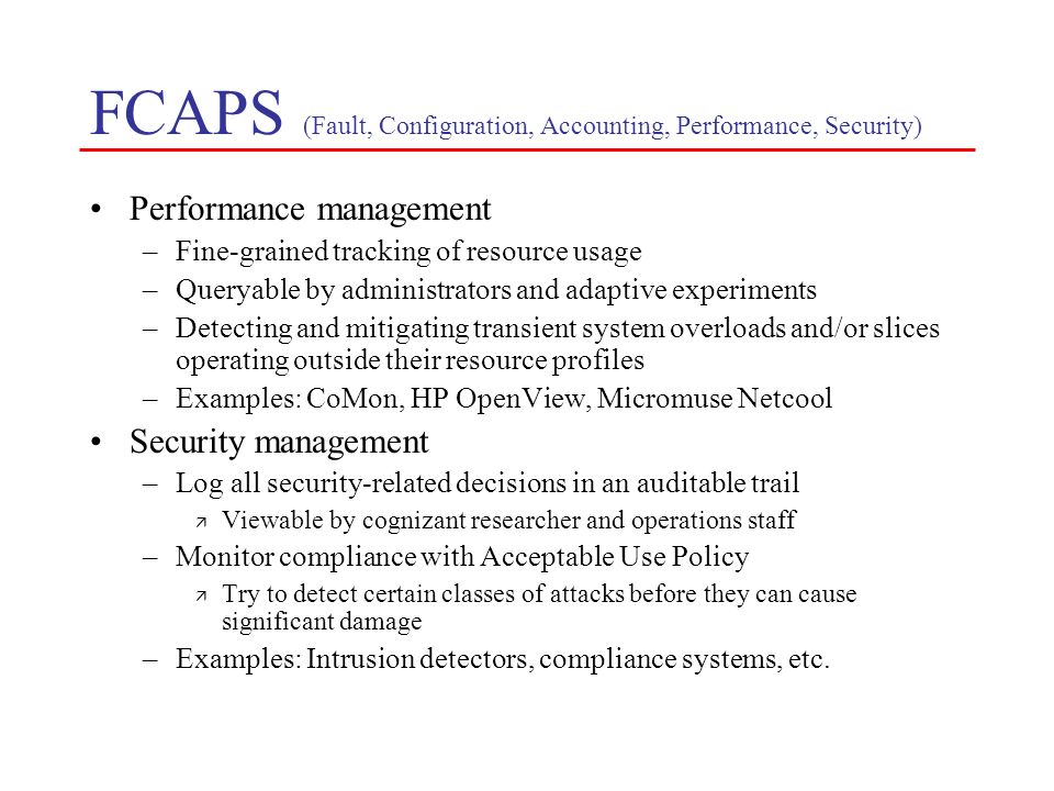 FCAPS (Fault, Configuration, Accounting, Performance, Security)