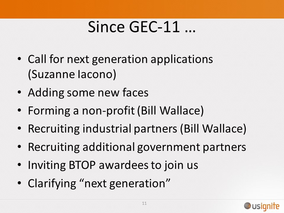 Since GEC-11 … Call for next generation applications (Suzanne Iacono)