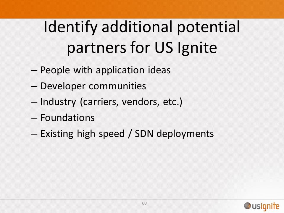 Identify additional potential partners for US Ignite