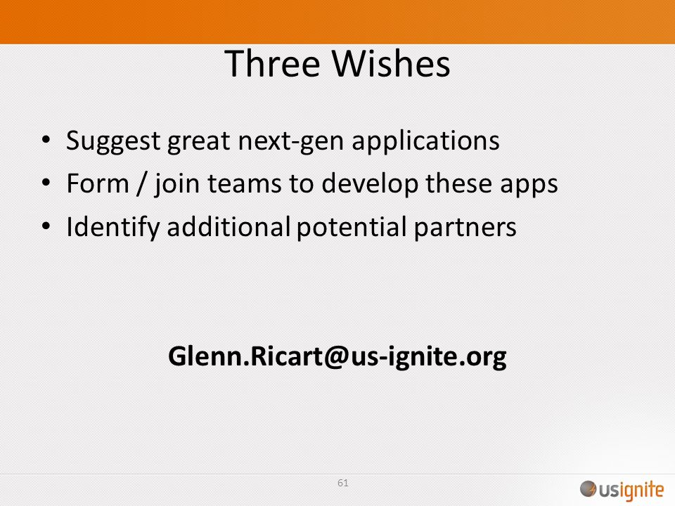 Three Wishes Suggest great next-gen applications