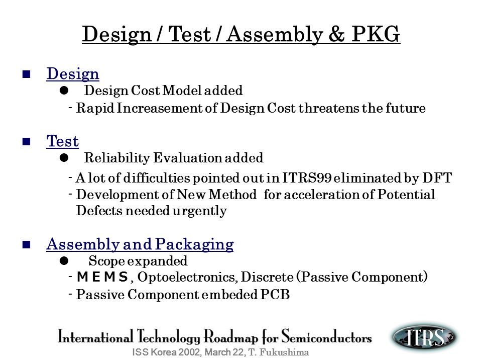 Design / Test / Assembly & PKG