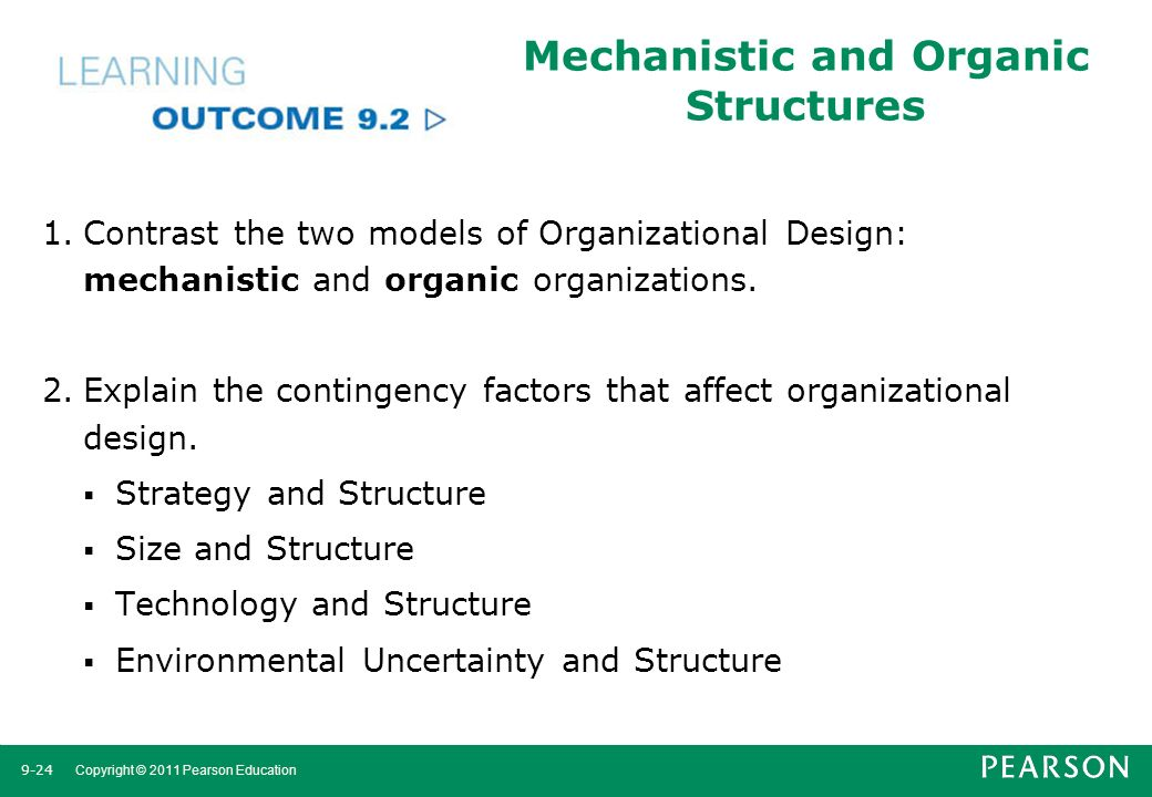 organic and mechanistic structures Mechanistic, organic individual specialization: employees work separately and  specialize in one task, joint specialization: employees work together and.