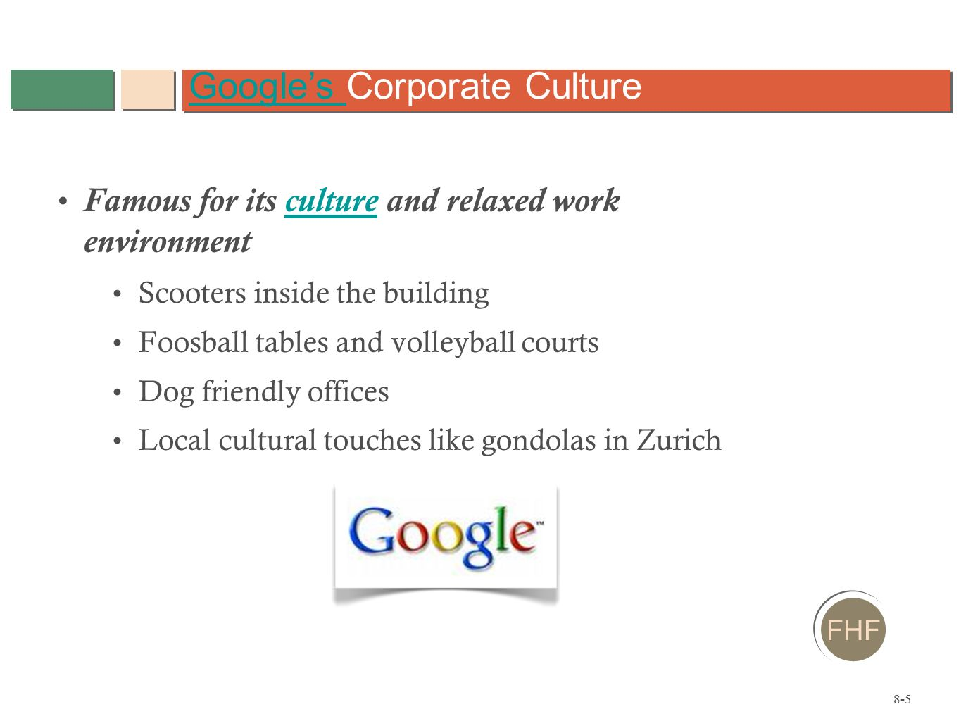 google's organizational culture and work environment 112 reviews from google employees about google culture, salaries, benefits,  work-life  buy hey, working in a big company such google take so much pride  and  culture is fun with office perks and competitive environment working with  top.