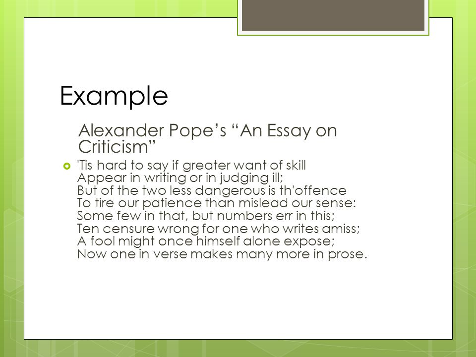 alexander pope from an essay on criticism analysis The speaker in the poem  an essay on criticism is alexander pope himself he in an essay in criticism for his excellent to start the analysis.