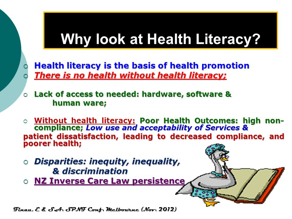 Why look at Health Literacy