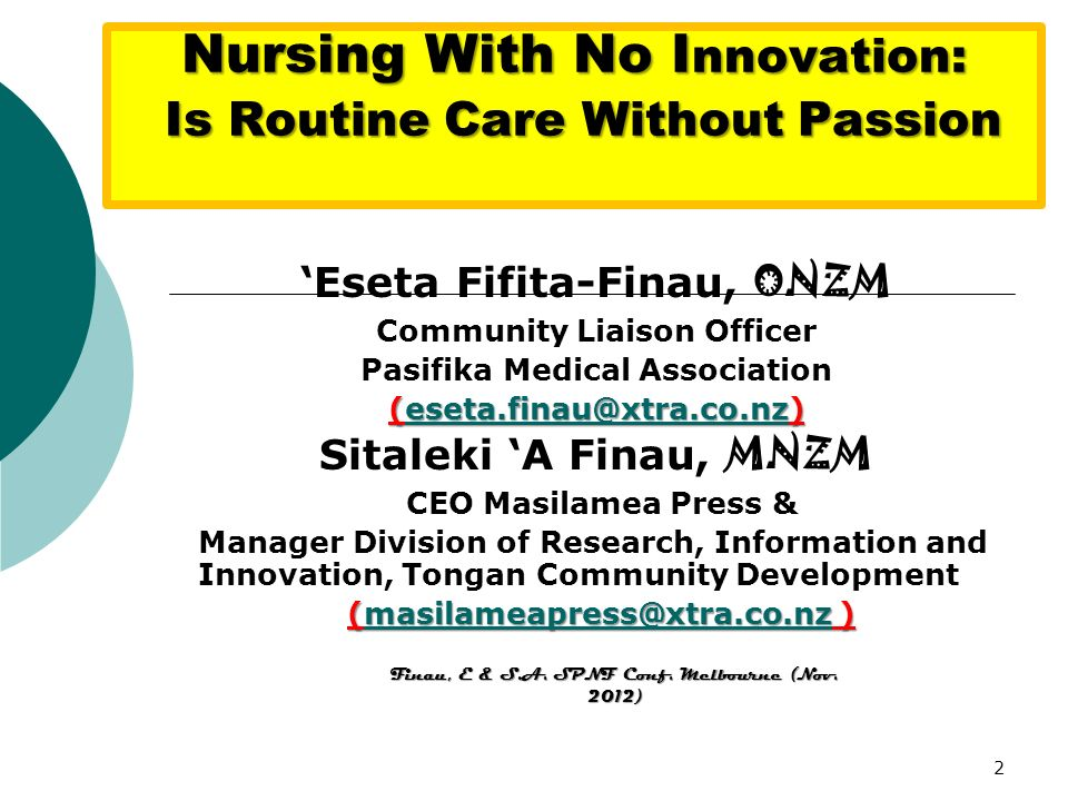 Nursing With No Innovation: Is Routine Care Without Passion