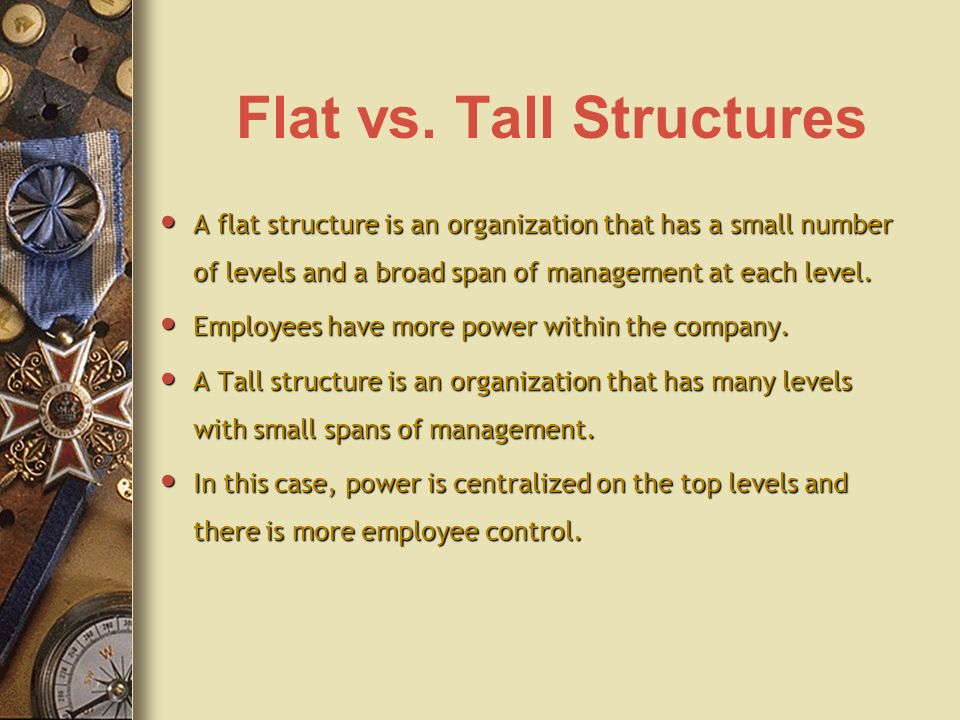 similarities and difference of tall and flat organisational structure Difference between tall and flat organisation structure, article posted by gaurav akrani on kalyan city life blog.