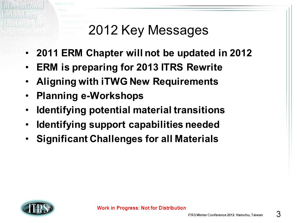 2012 Key Messages 2011 ERM Chapter will not be updated in 2012