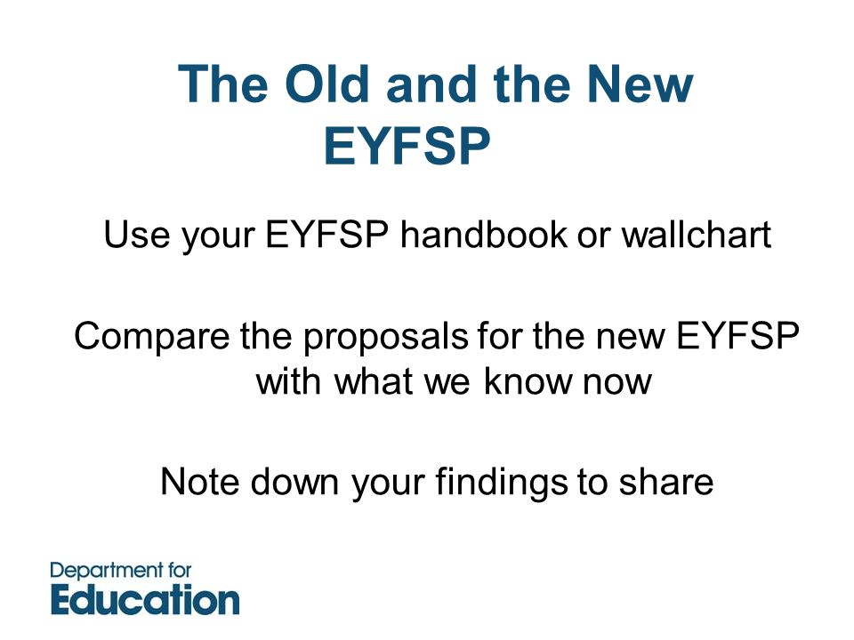 The Old and the New EYFSP